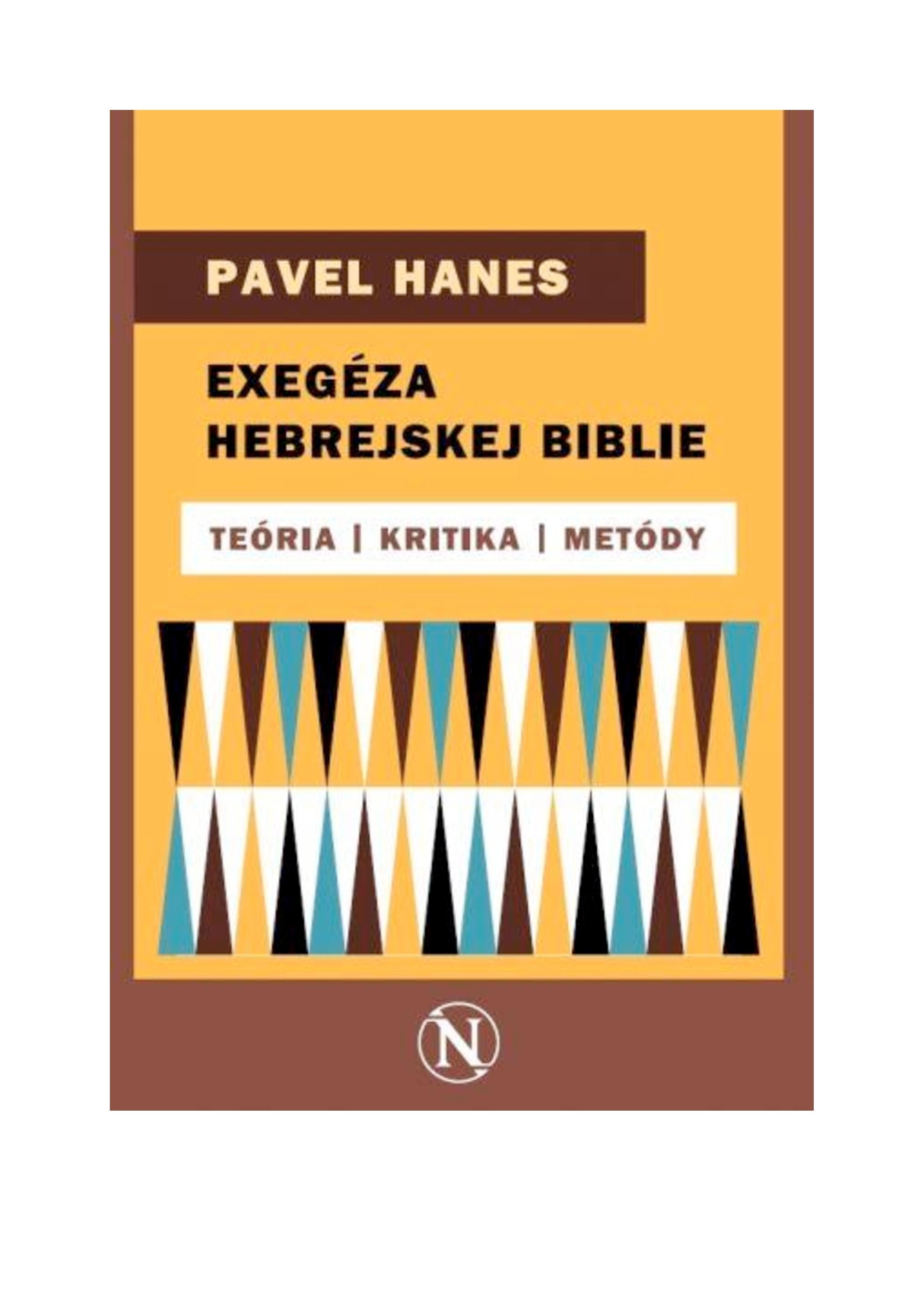 Exegéza hebrejskej Biblie – teória, kritika, metódy