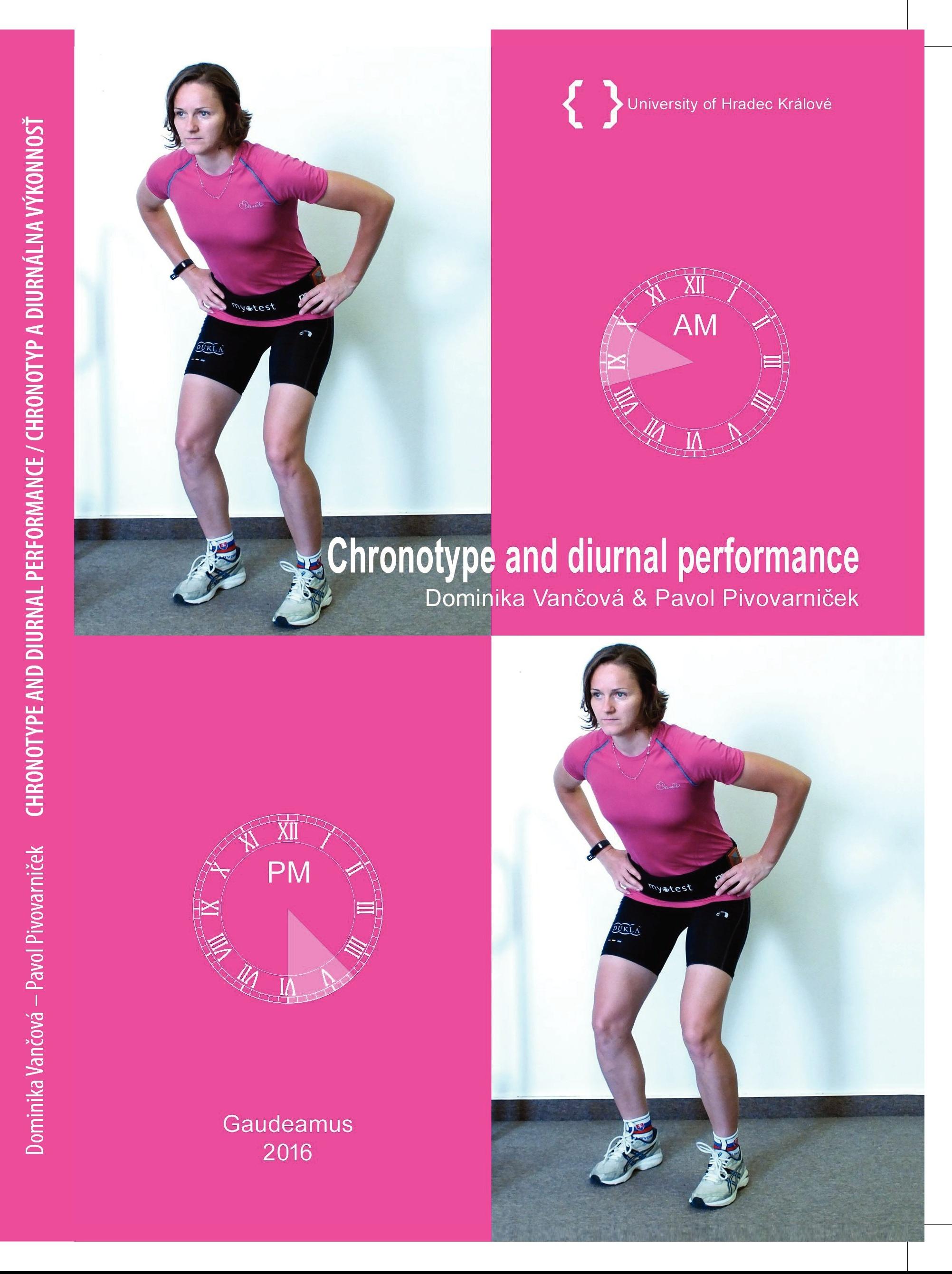 Chronotype and Diurnal Performance / Chronotyp a diurnálna výkonnosť