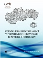 Územná fragmentácia obcí v podmienkach Slovenskej republiky a jej dosahy