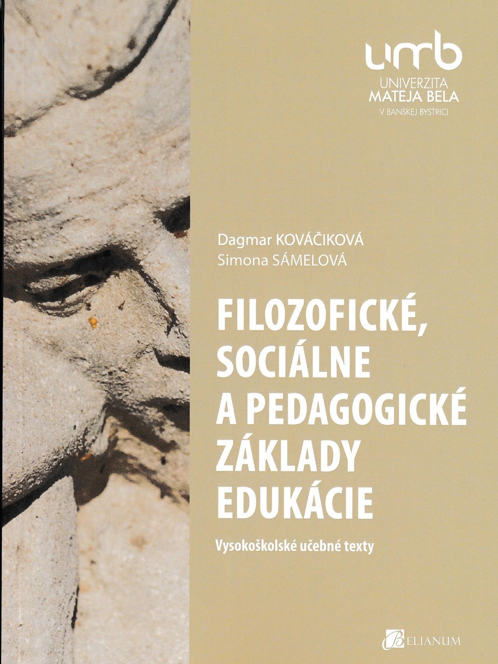 Filozofické, sociálne a pedagogické základy edukácie