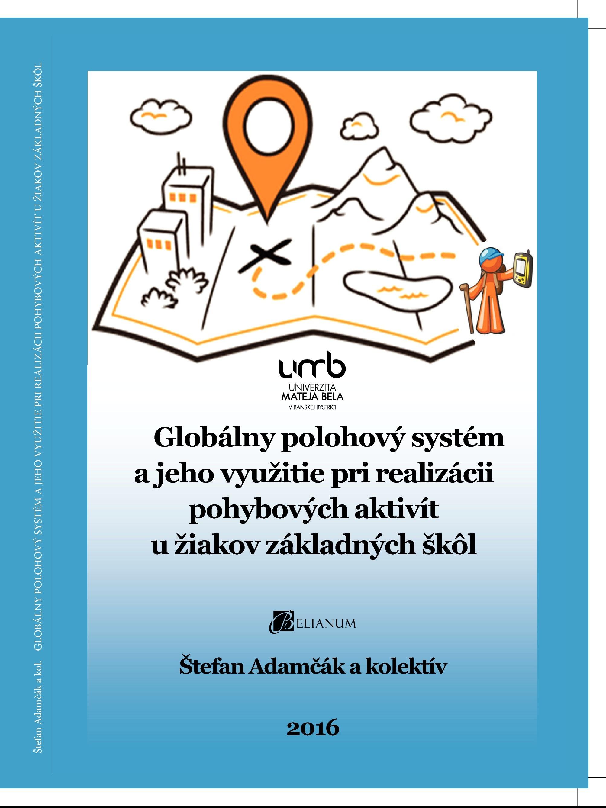 Globálny polohový systém a jeho využitie pri realizácii pohybových aktivít u žiakov základných škôl