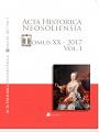 Acta historica neosoliensia, 20/2017, Vol. I