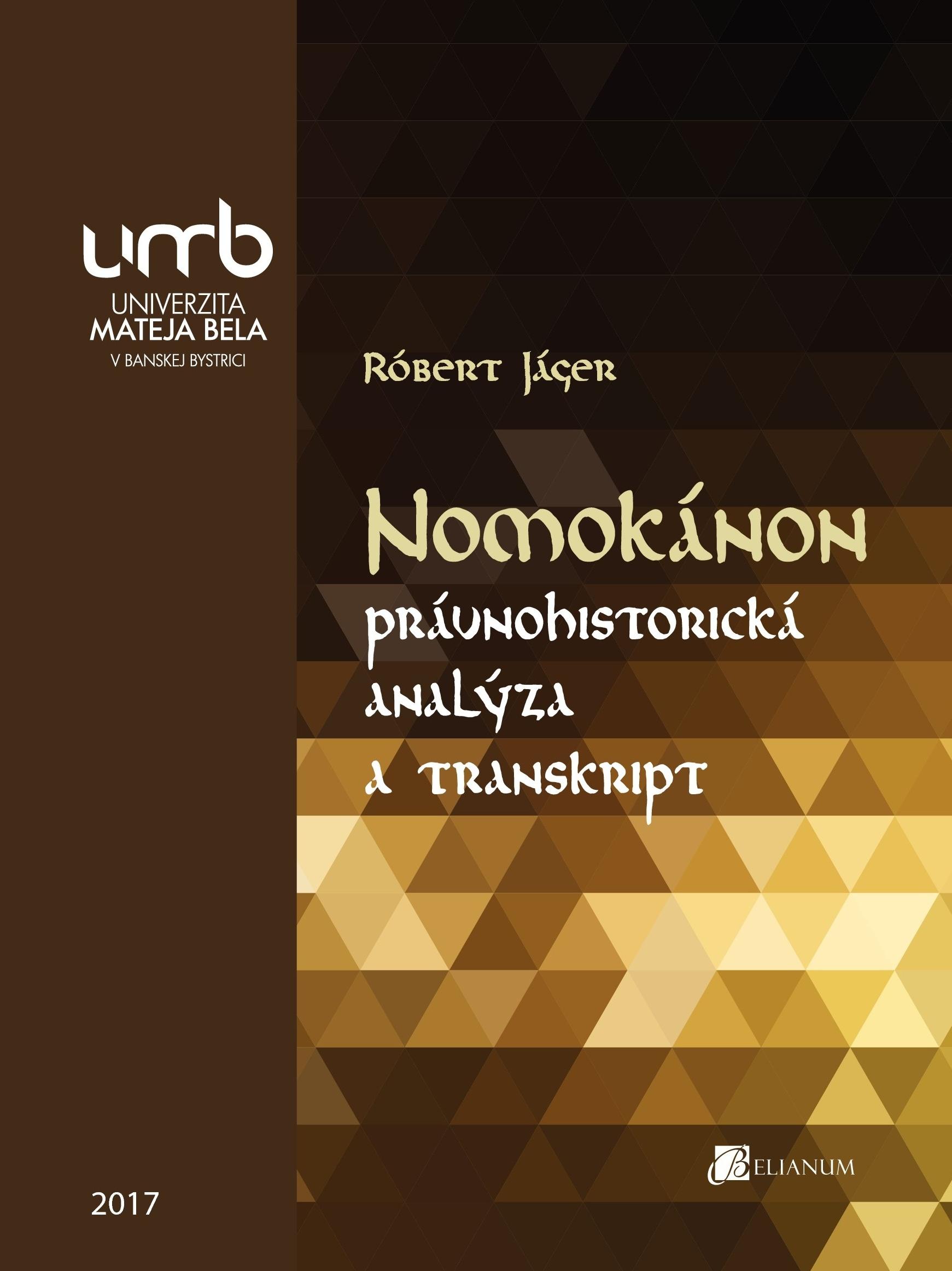 Nomokánon – právnohistorická analýza a transkript