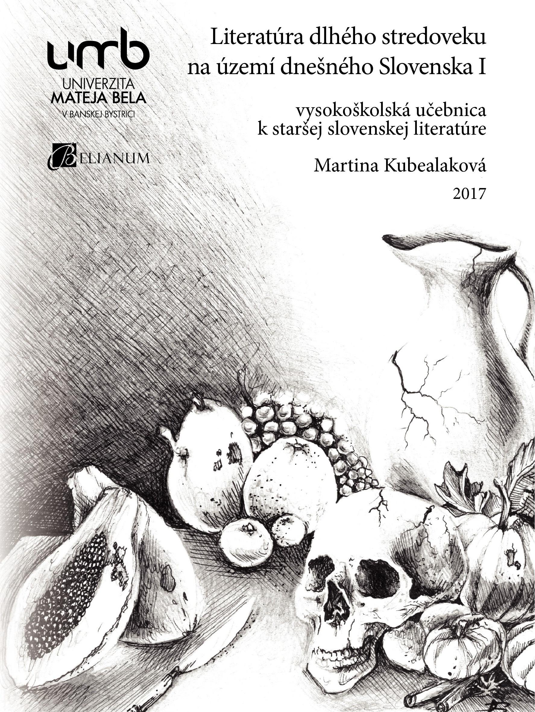 Literatúra dlhého stredoveku na území dnešného Slovenska I.