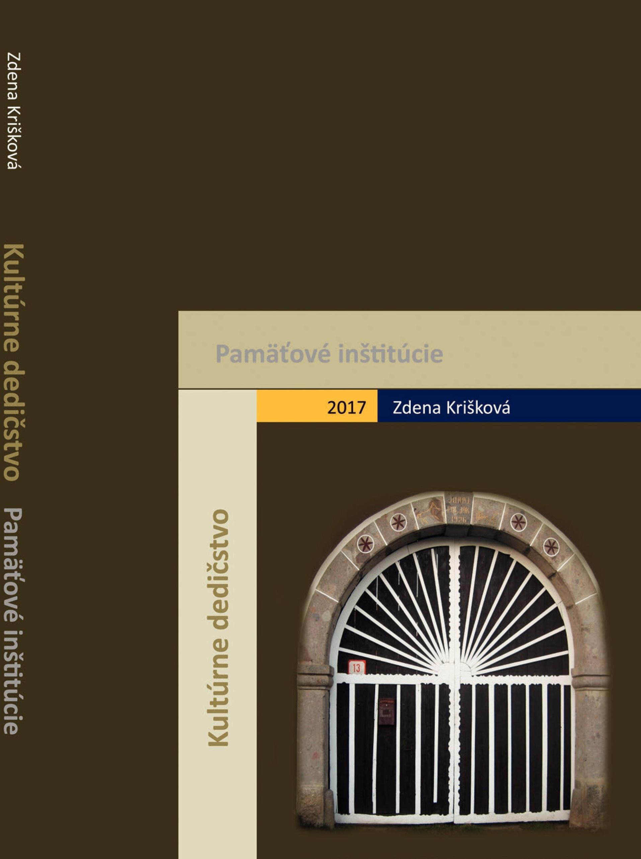 Kultúrne dedičstvo a pamäťové inštitúcie so zreteľom na múzeá