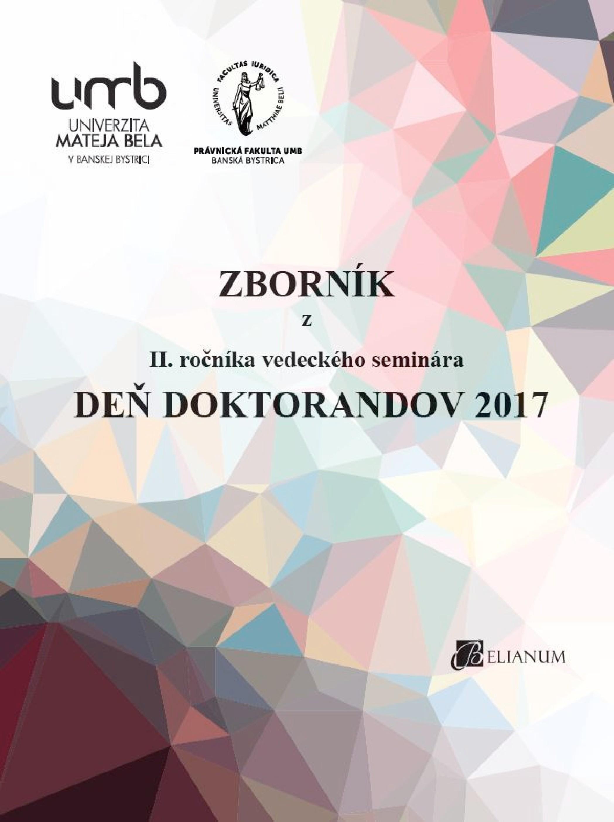 Zborník z II. ročníka vedeckého seminára Deň doktorandov 2017