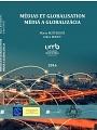 Médias et globalisation MÉDIÁ A GLOBALIZÁCIA