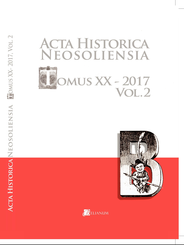 Acta historica neosoliensia, 20/2017, Vol. 2