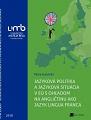 Jazyková politika a jazyková situácia v EÚ s ohľadom na angličtinu ako jazyk lingua franca