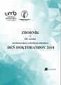 ZBORNÍK z III. ročníka medzinárodnej vedeckej konferencie DEŇ DOKTORANDOV 2018