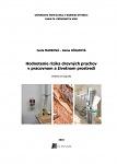 Hodnotenie rizika drevných prachov v pracovnom a životnom prostredí