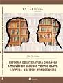 Historia de literatura española a través de algunos textos clave: lectura, análisis, comprensión