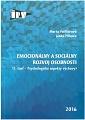 Emocionálny a sociálny rozvoj osobnosti (1.časť. Psychologické aspekty výchovy)