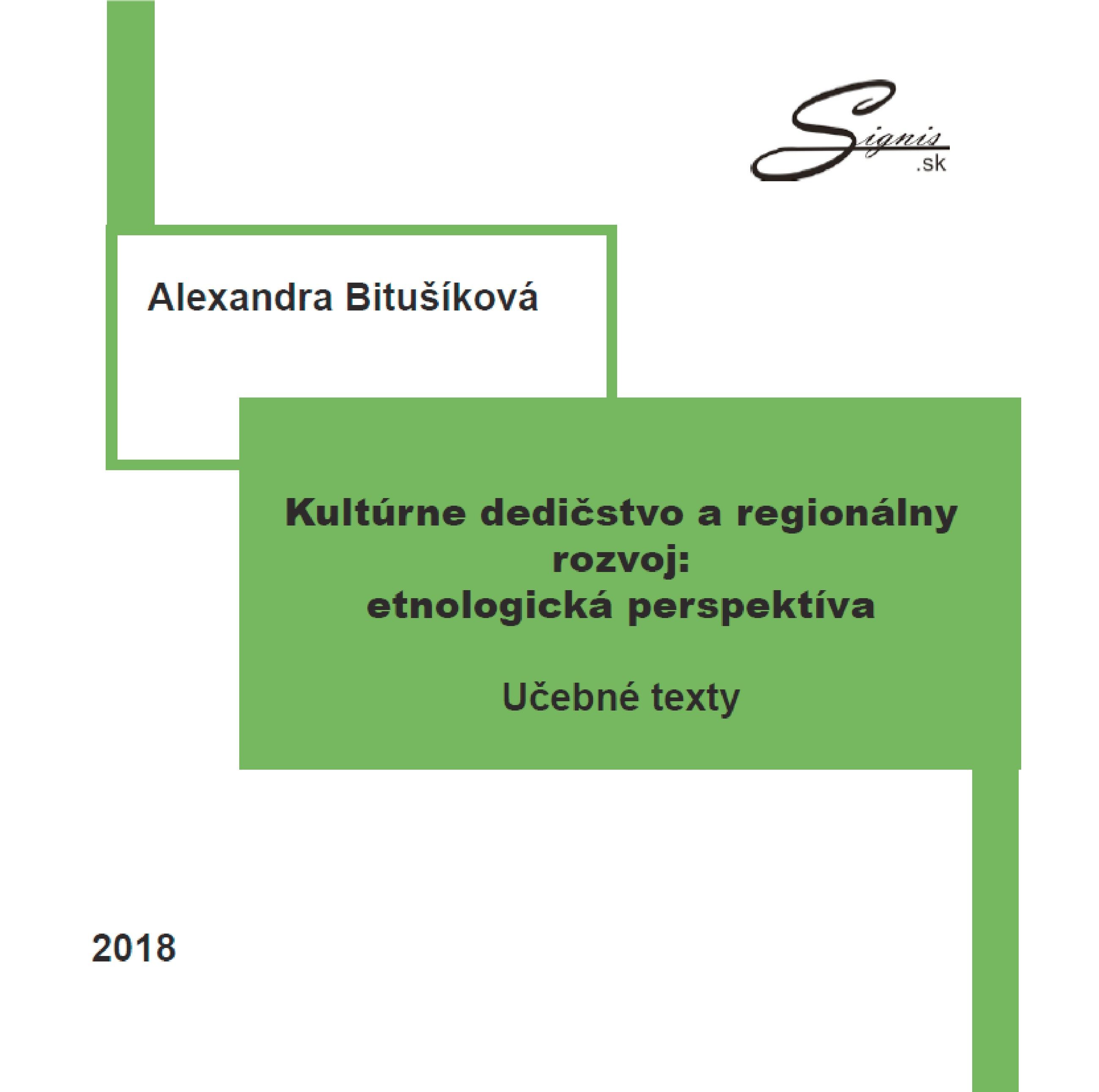 Kultúrne dedičstvo a regionálny rozvoj: etnologická perspektíva