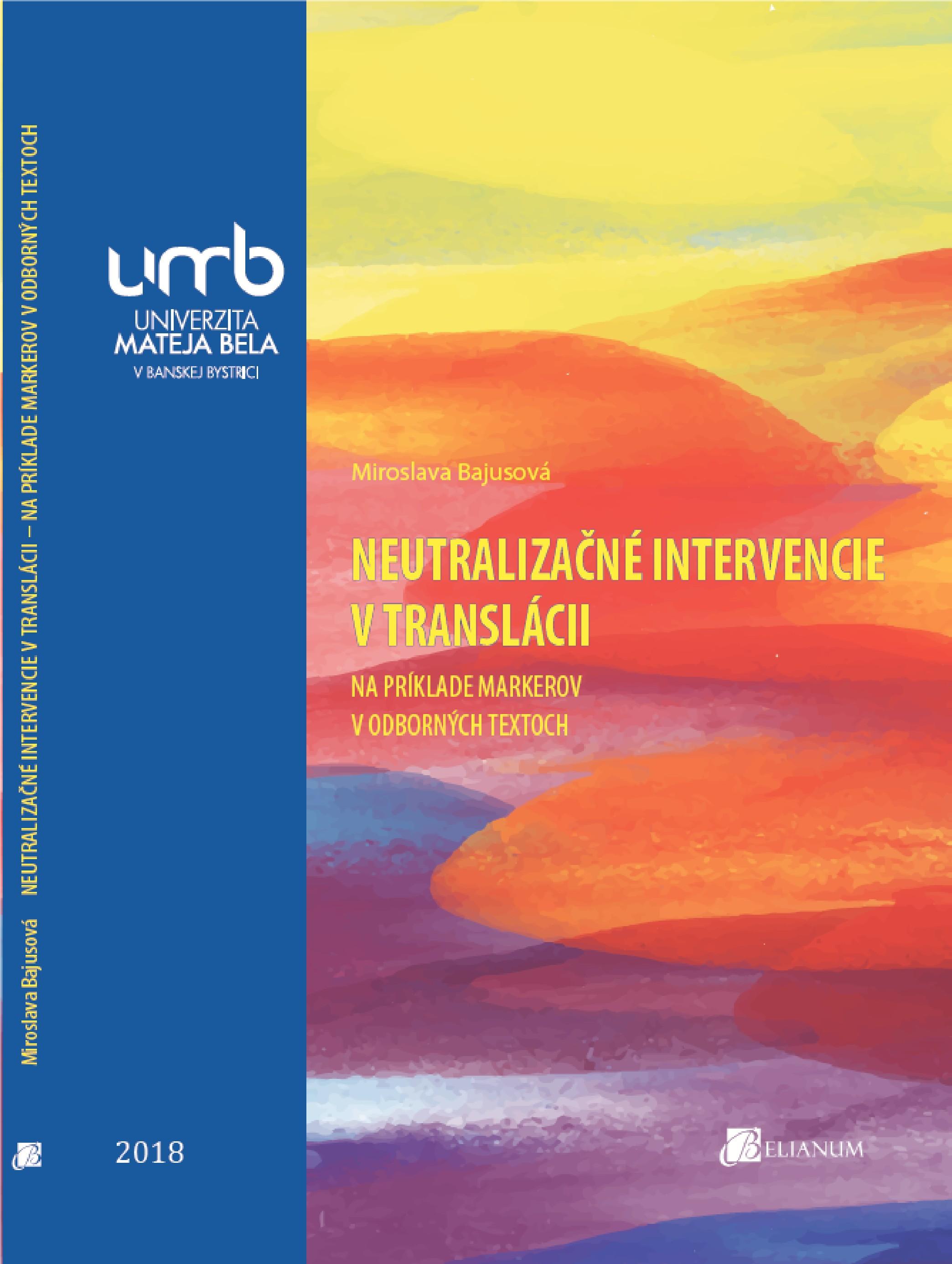 Neutralizačné intervencie v translácii – na príklade markerov v odborných textoch