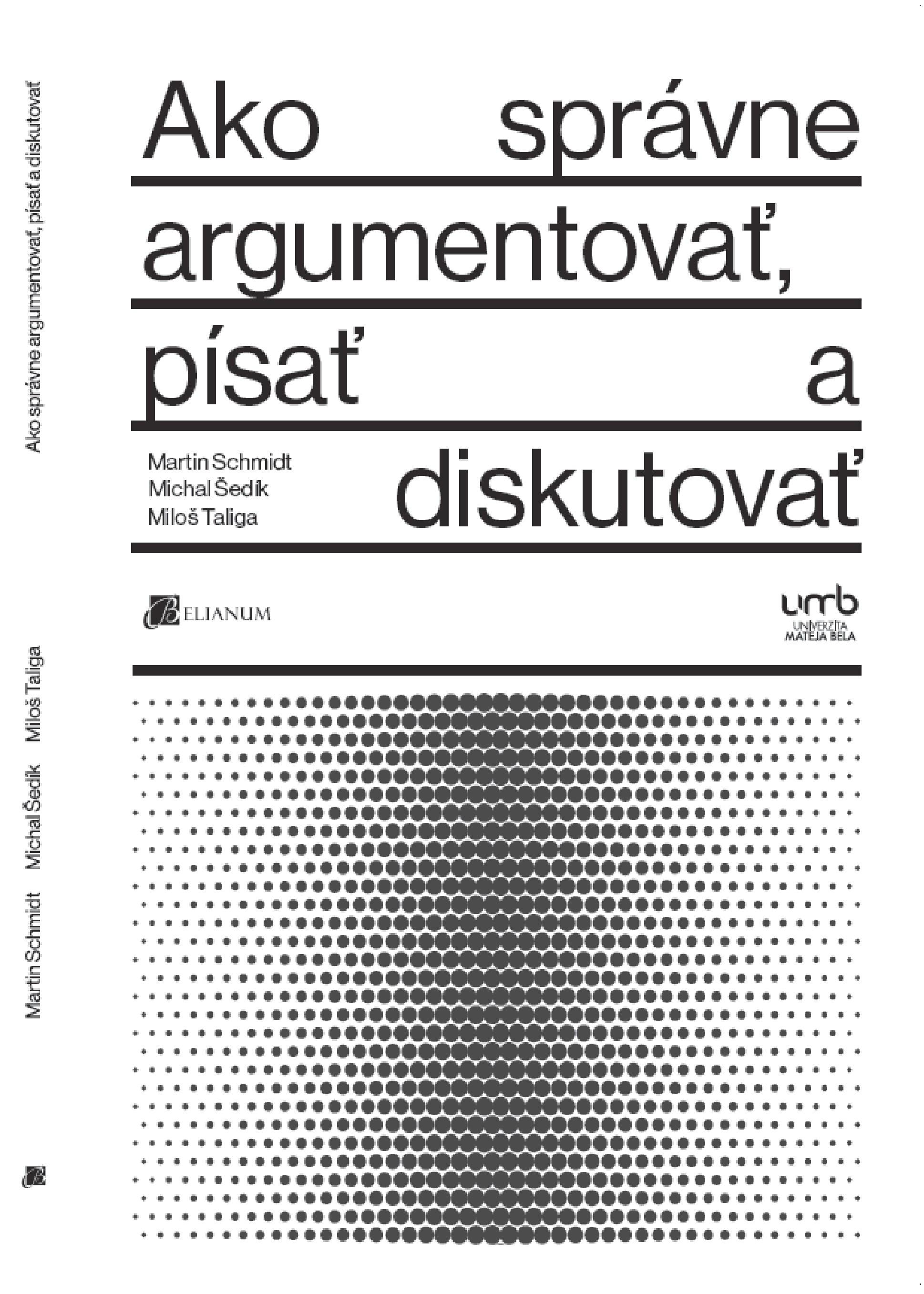 Ako správne argumentovať, písať a diskutovať