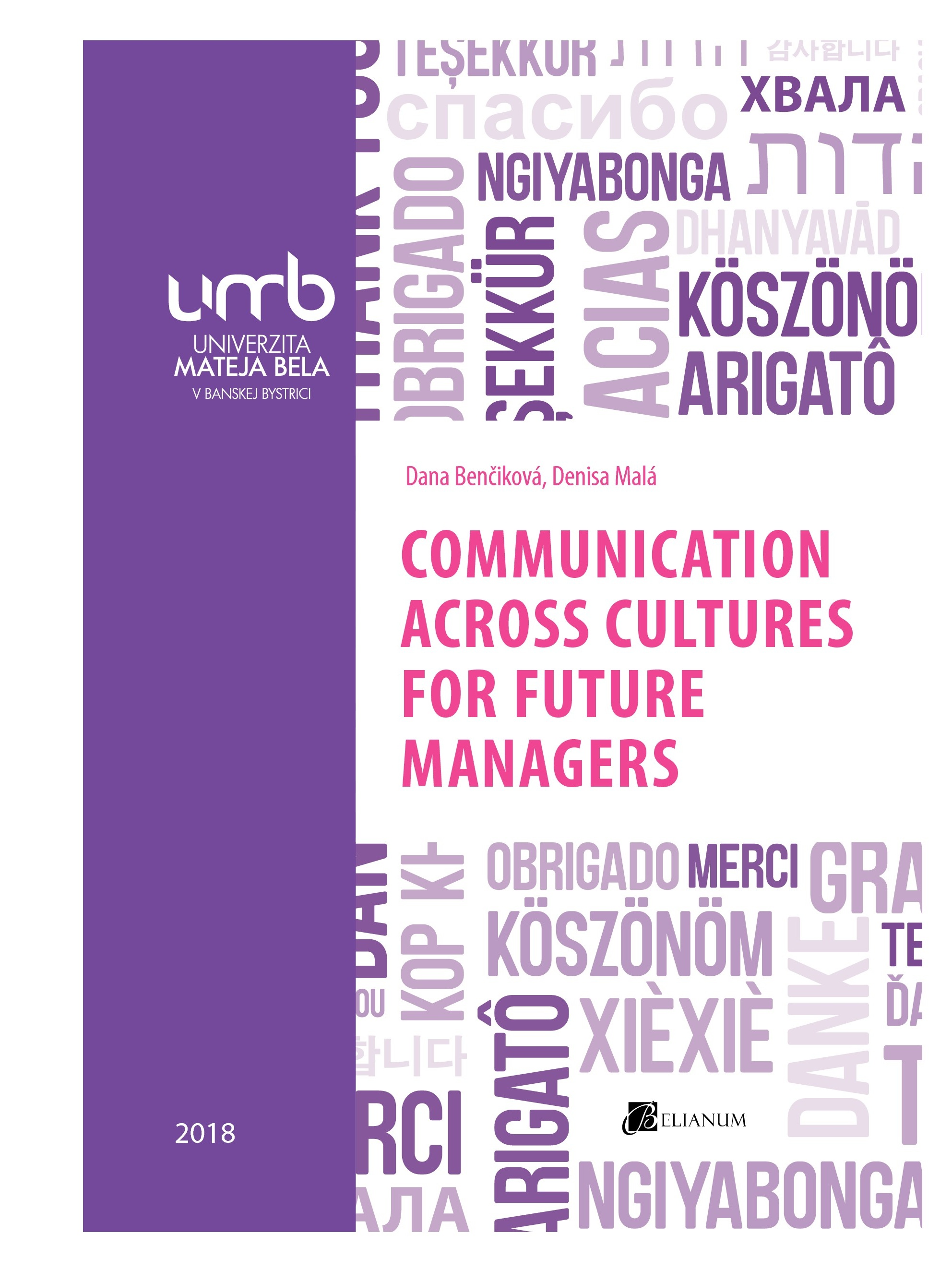 COMMUNICATION ACROSS CULTURES FOR FUTURE MANAGERS