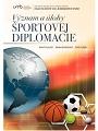 Význam a úlohy športovej diplomacie