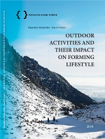 Outdoor activites and their impact on forming lifestyle