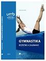 Gymnastika bezpečne a zaujímavo