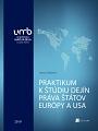 Praktikum k štúdiu dejín práva štátov Európy a USA