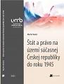Štát a právo na území súčasnej Českej republiky do roku 1945