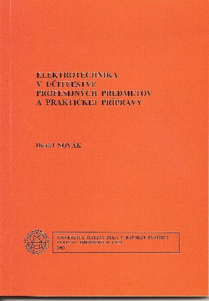 Elektrotechnika v učiteľstve profesijných predmetov a praktickej prípravy