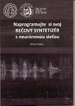 Naprogramuj si svoj rečový syntetizér s neurónovou sieťou