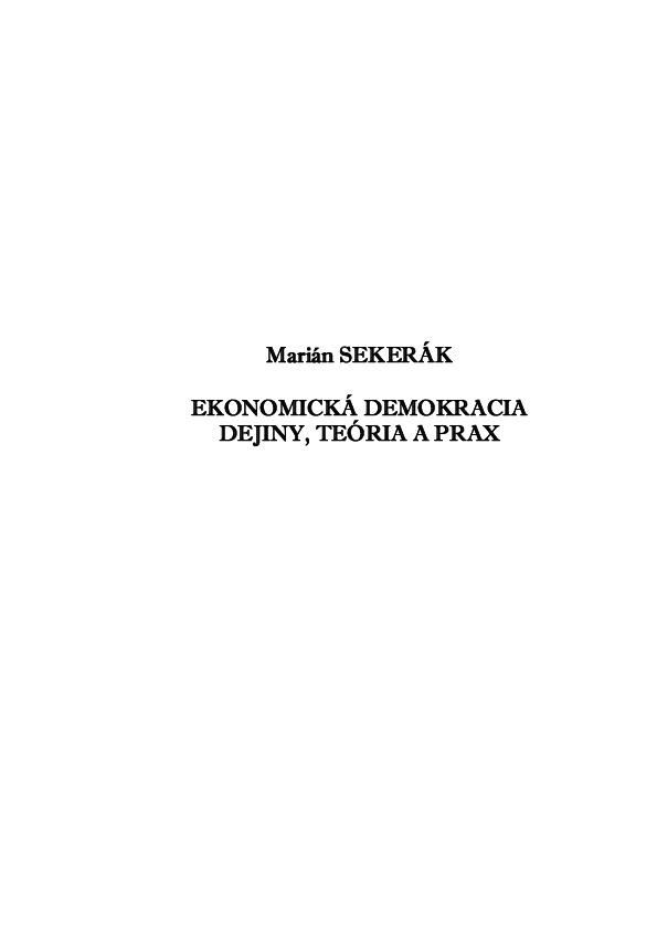 Ekonomická demokracia. Dejiny, teória a prax