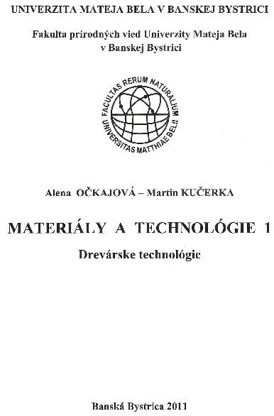 Materiály a technológie 1 : Drevárske technológie