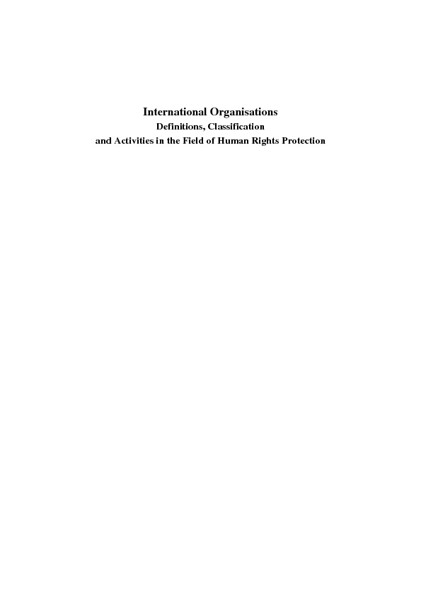 International Organisations. Definitions, Classifications and Activities in the Field of Human Rights Protections