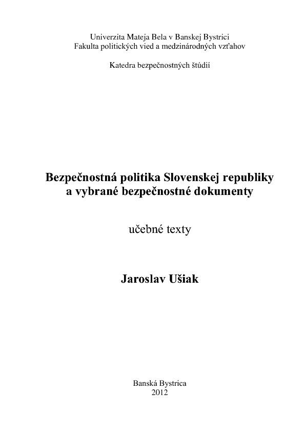 Bezpečnostná politika Slovenskej republiky a vybrané bezpečnostné dokumenty