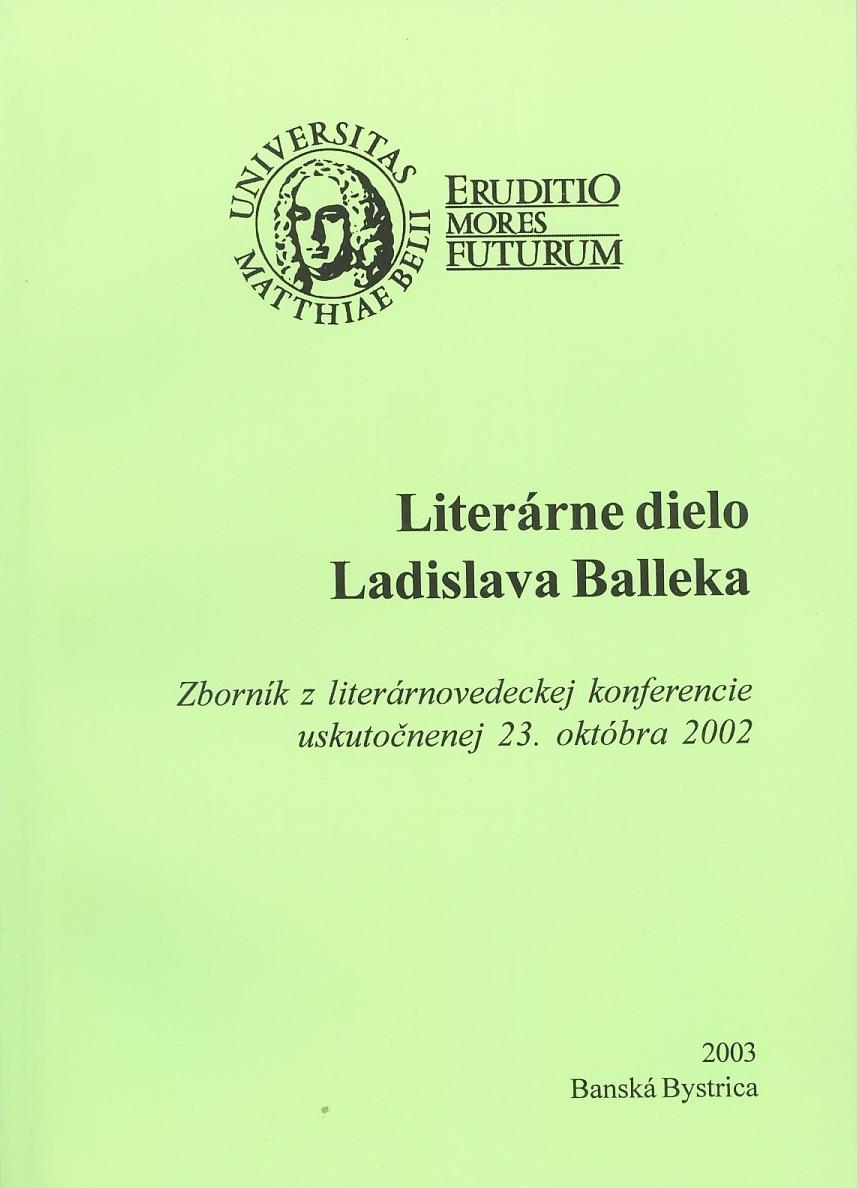 Literárne dielo Ladislava Balleka