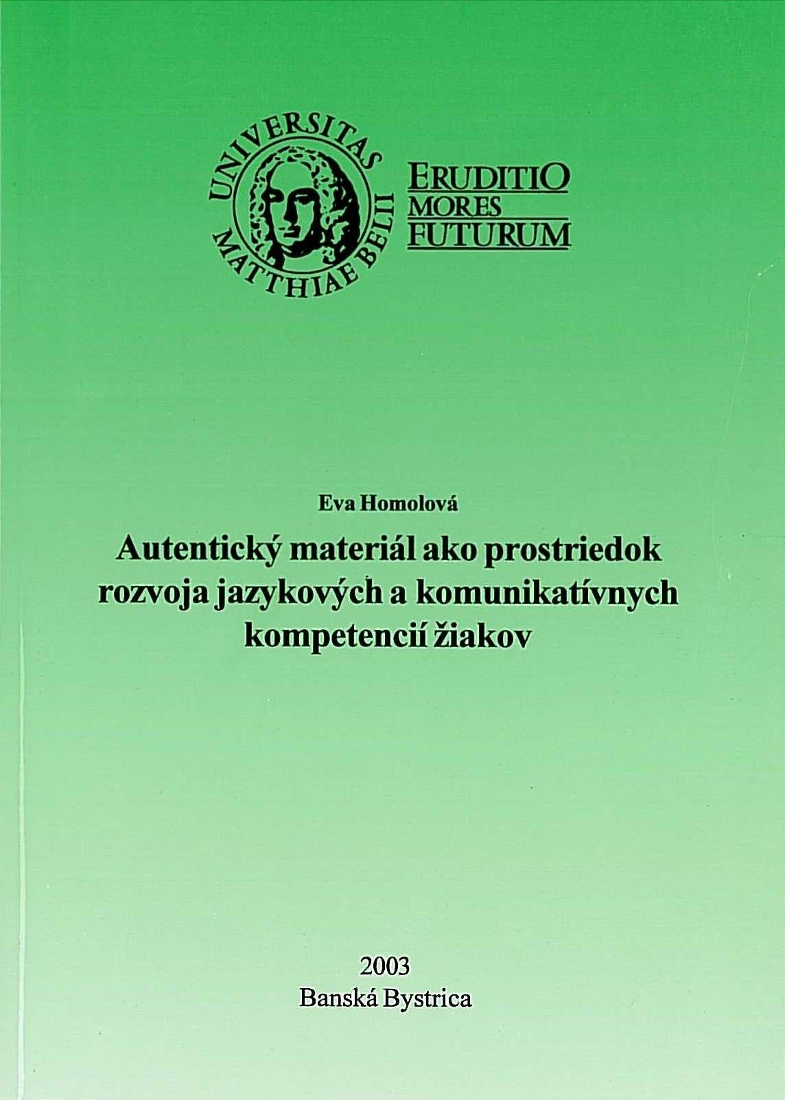 Autentický materiál ako prostriedok rozvoja jazykových a komunikatívnych kompetencií žiakov