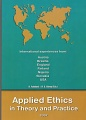 Applied Ethics in Theory and Practice