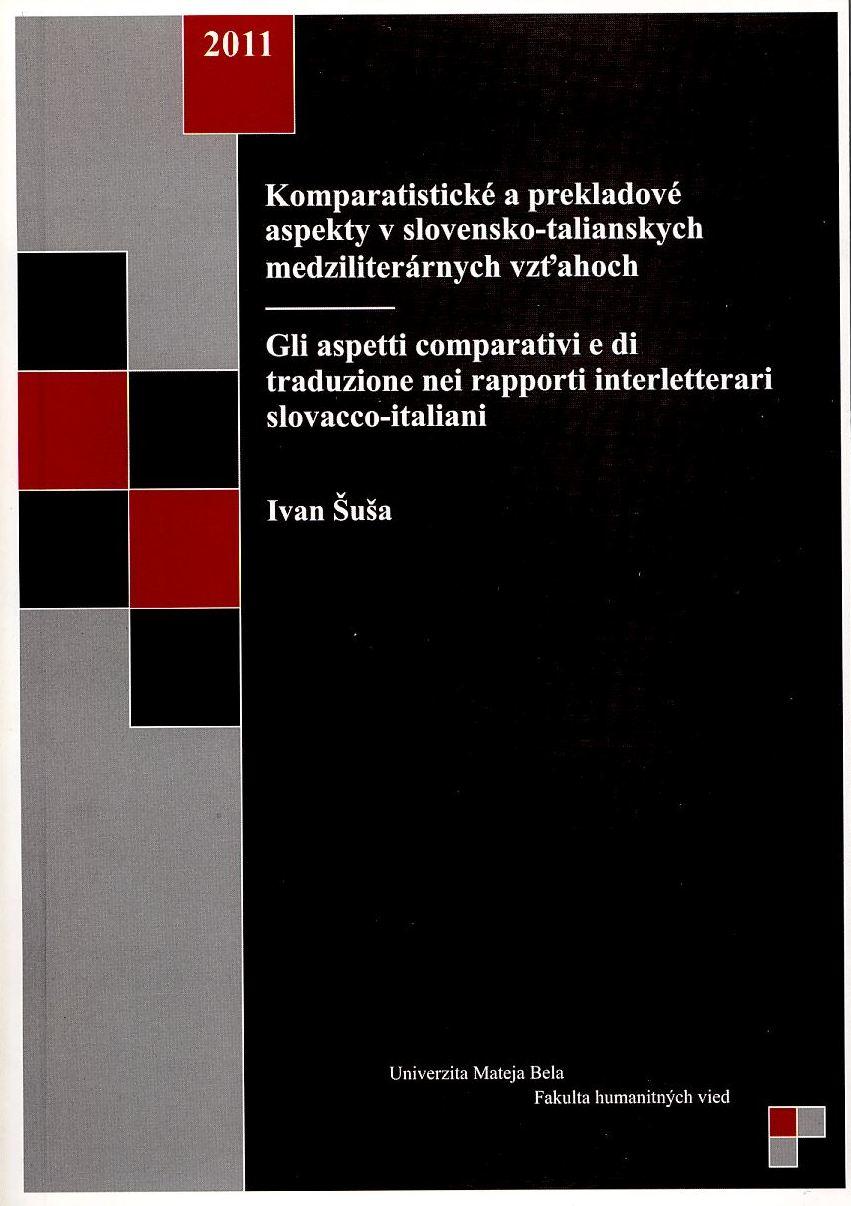Komparatistické a prekladové aspekty v slovensko-talianskych medziliterárnych vzťahoch